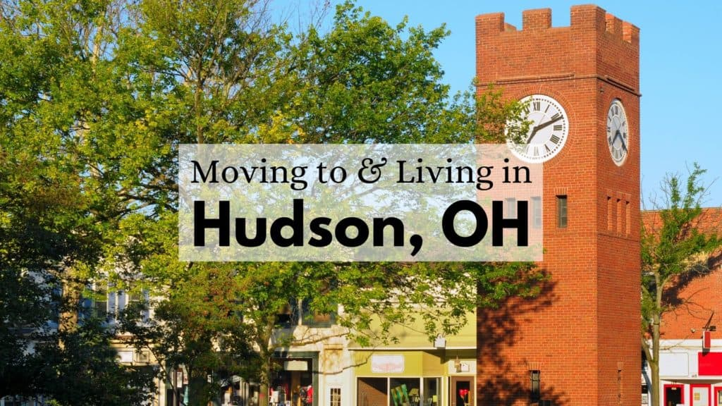 Moving to & Living in Hudson, OH